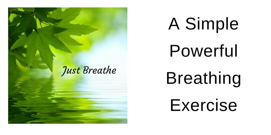 A Simple, Powerful Breathing Exercise