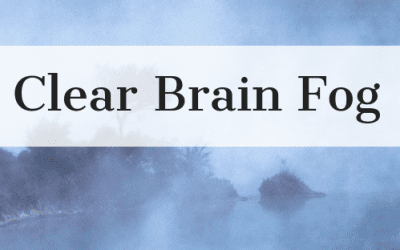 Clear Brain Fog
